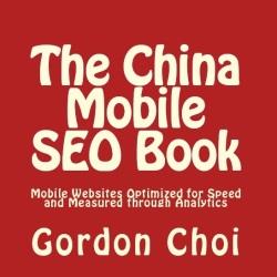 The China Mobile SEO Book (written by Gordon Choi)