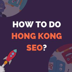 Hong Kong SEO Company