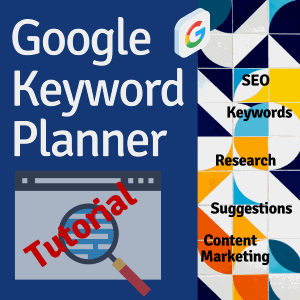 Google Keyword Planner Tutorial