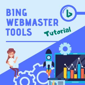 Bing Webmaster Tools Tutorial